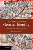 The Shaping of German Identity, Scales, Leonard, 0521573335