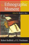 The Ethnographic Moment, Rees, David, 076580333X