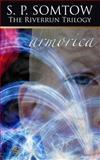 Armorica, S. P. Somtow, 0986053333