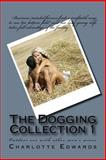 The Dogging Collection 1, Charlotte Edwards, 1494993333