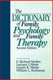 The Dictionary of Family Psychology and Family Therapy, Sauber, S. Richard and L'Abate, Luciano, 080395333X