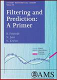 Filtering and Prediction : A Primer, Fristedt, Bert and Jain, N., 0821843338