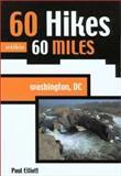60 Hikes within 60 Miles, Paul Elliott, 0897323335