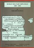 Roman Military Diplomas, 1985-1993, Roxan, Margaret M., 0905853334