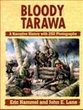 Bloody Tarawa, Hammel, Eric and Lane, John E., 0935553339