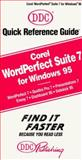 Corel Wordperfect Suite 7 for Windows 95, Quick Reference, Blanc, Iris, 1562433334