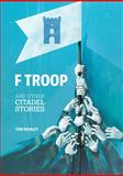 F Troop and Other Citadel Stories, Tom Worley, 1611173337