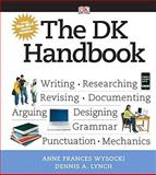 The DK Handbook : MLA Update, Wysocki, Anne F. and Lynch, Dennis A., 0205743331