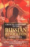 Critical Companion to the Russian Revolution, 1914-1921 9780253333339