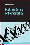 Making Sense of Heritability, Sesardic, Neven, 0521173337
