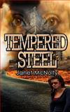 Tempered Steel, Janet McNulty, 0615773338