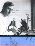 The Man Who Invented the Chromosome : A Life of Cyril Darlington, Harman, Oren Solomon, 0674013336