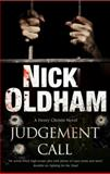 Judgement Call, Nick Oldham, 072788333X