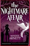 The Nightmare Affair, Mindee Arnett, 0765333333