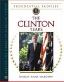 The Clinton Years, Warshaw, Shirley Anne, 0816053332
