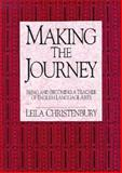 Making the Journey : Being and Becoming a Teacher of English Language Arts, Christenbury, Leila, 0867093331