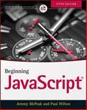 Beginning JavaScript, McPeak, Jeremy, 1118903331