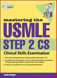 Mastering the USMLE Step 2 Cs, Reteguiz, Jo-Ann, 0071443347