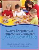 Active Experiences for Active Children : Mathematics, Seefeldt, Carol and Galper, Alice, 0132373343