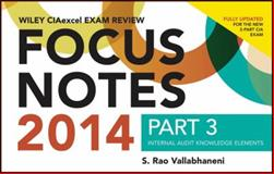 Focus Notes 2014 : Internal Audit Knowledge Elements, Vallabhaneni, 1118893344
