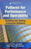 Patterns for Performance and Operability : Building and Testing Enterprise Software, Gileadi, Ido and Moerman, Mike, 1420053345
