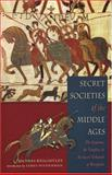 Secret Societies of the Middle Ages, Thomas Keightley, 1578633346
