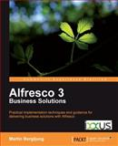 Alfresco 3 Business Solutions, Bergljung, Martin and began, Martin, 1849513341