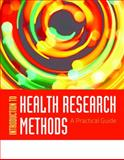 Introduction to Health Research Methods : A Practical Guide, Jacobsen, Kathryn H., 076378334X