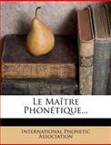 Le Maître Phonétique..., International Phonetic Association, 1271483343