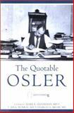 The Quotable Osler, Osler, William, 1930513348