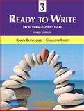 Ready to Write 3 : From Paragraph to Essay, Blanchard, Karen Lourie and Root, Christine Baker, 0131363344