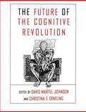 The Future of the Cognitive Revolution, , 0195103343