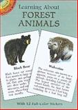 Learning about Forest Animals, Jan Sovak, 0486403343