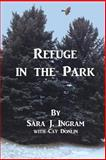 Refuge in the Park, Sara Ingram, 1497363349