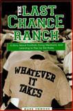 Last Chance Ranch, Mark Emmons, 1563523345