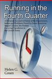 Running in the Fourth Quarter, Helen G. Green, 1604413344