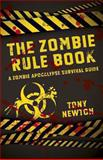 The Zombie Rule Book, Tony Newton, 1782793348
