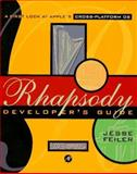 Rhapsody Developer's Guide, Feiler, Jesse, 0122513347