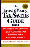 The Ernst and Young Tax Saver's Guide 1997, , 0471163341