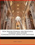 New Jewish Hymnal for Religious Schools and Junior Congregations, Henry L. Gideon, 1146033346