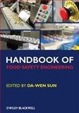 Handbook of Food Safety Engineering, , 1444333348
