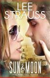 Sun and Moon, Lee Strauss and Elle Strauss, 1494903342