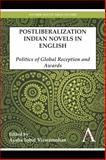 Postliberalization Indian Novels in English : Politics of Global Reception and Awards, , 1783083344