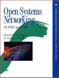 Open Systems Networking, TCP - IP and OSI, Piscitello, David M. and Chapin, A. Lyman, 0201563347