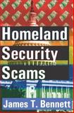 Homeland Security Scams, Bennett, James T., 0765803348