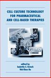 Cell Culture Technology for Pharmaceutical and Cell-Based Therapies, , 0824753348