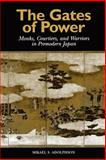 The Gates of Power, Mikael S. Adolphson, 0824823346