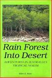 Rainforest into Desert 9780870813344
