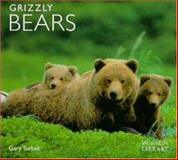 Grizzly Bears, Gary Turbak, 0896583341