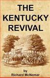 The Kentucky Revival, Richard McNemar, 1466413344